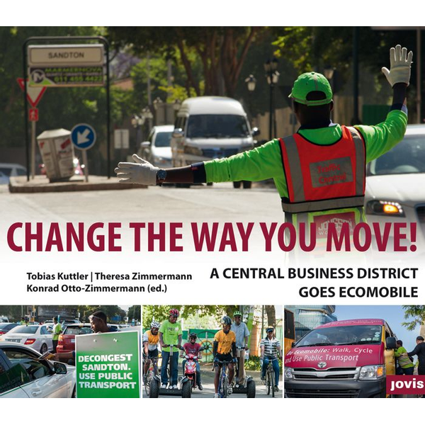 Tobias Kuttler - Change the way you move - A central business district goes ecomobile