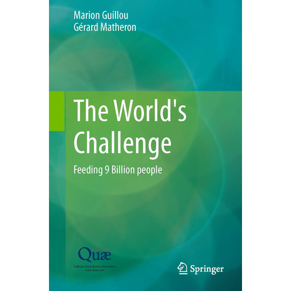 Marion Guillou - The World's Challenge - Feeding 9 Billion people