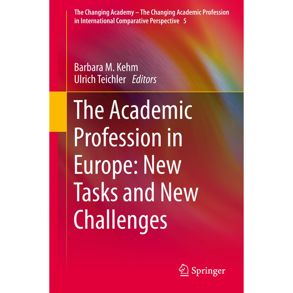 Springer Netherland - The Academic Profession in Europe: New Tasks and New Challenges