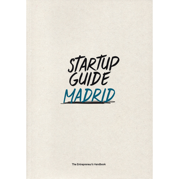 Startup Guide - Startup Guide Madrid
