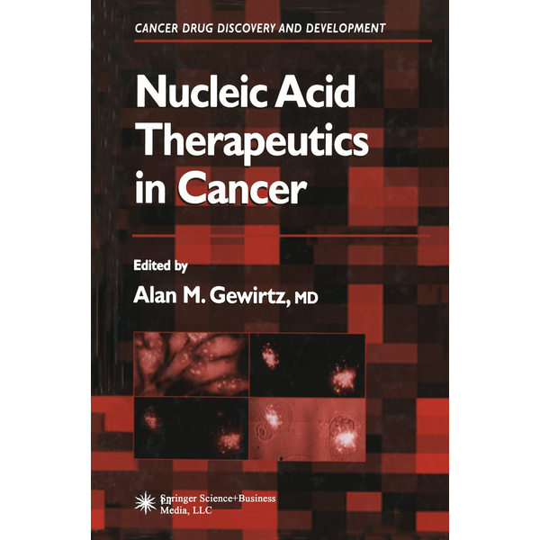 Humana Press - Nucleic Acid Therapeutics in Cancer