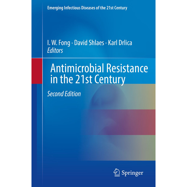 Springer International Publishing - Antimicrobial Resistance in the 21st Century