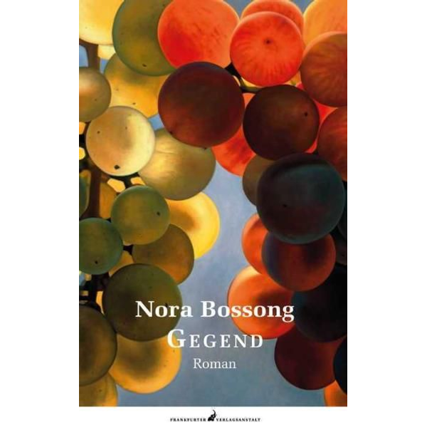 Nora Bossong - Gegend