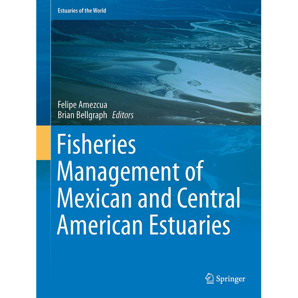 Springer Netherland - Fisheries Management of Mexican and Central American Estuaries
