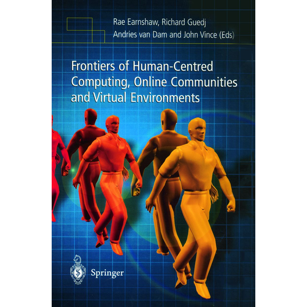 Springer London - Frontiers of Human-Centered Computing, Online Communities and Virtual Environments