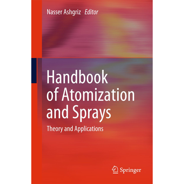 Springer US - Handbook of Atomization and Sprays - Theory and Applications