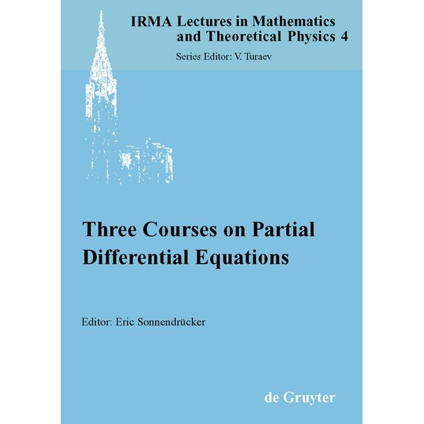 De Gruyter - Three Courses on Partial Differential Equations