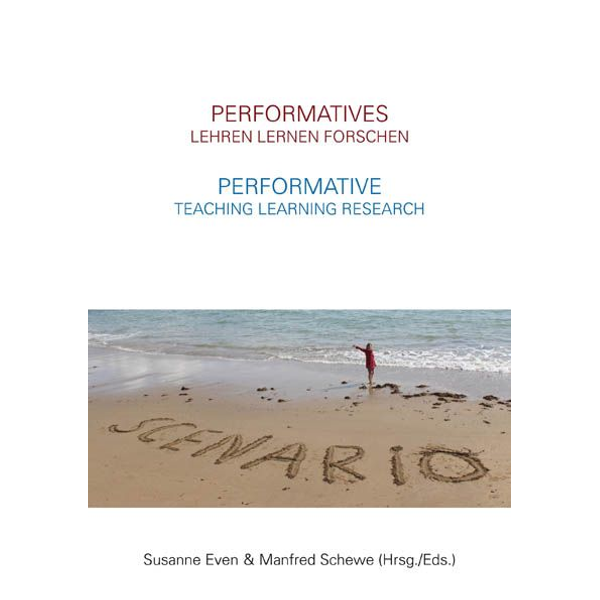 Mike Fleming - Performatives Lehren Lernen Forschen – Performative Teaching Learning Research