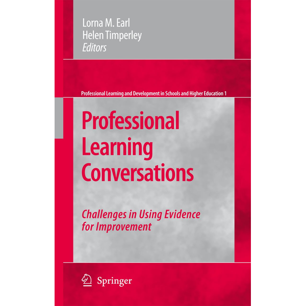 Springer Netherland - Professional Learning Conversations - Challenges in Using Evidence for Improvement