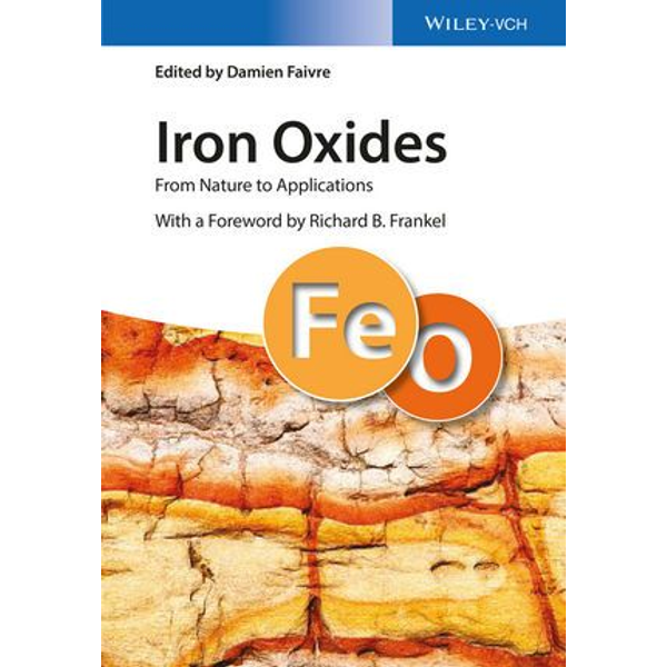 Wiley-VCH - Iron Oxides - From Nature to Applications