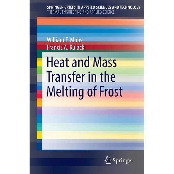 William F. Mohs - Heat and Mass Transfer in the Melting of Frost