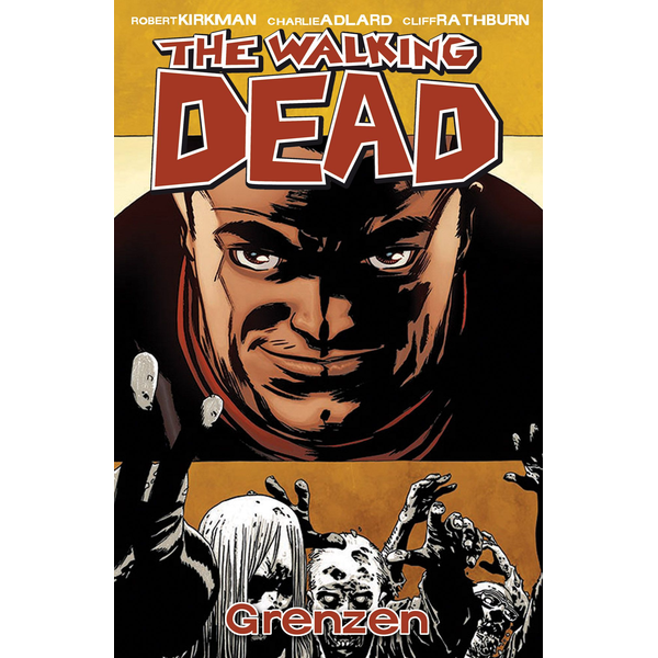 Robert Kirkman - The Walking Dead 18 - Grenzen
