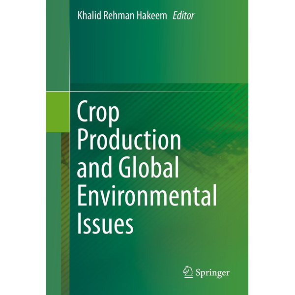 Springer International Publishing - Crop Production and Global Environmental Issues