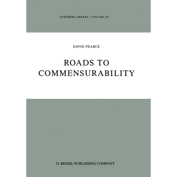 D. Pearce - Roads to Commensurability