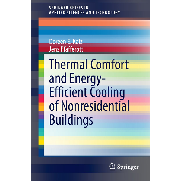 Doreen E. Kalz - Thermal Comfort and Energy-Efficient Cooling of Nonresidential Buildings