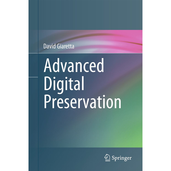 David Giaretta - Advanced Digital Preservation