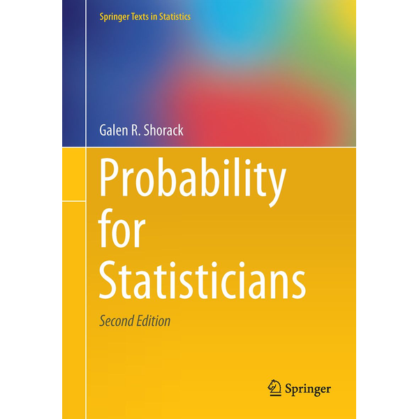 Galen R. Shorack - Probability for Statisticians