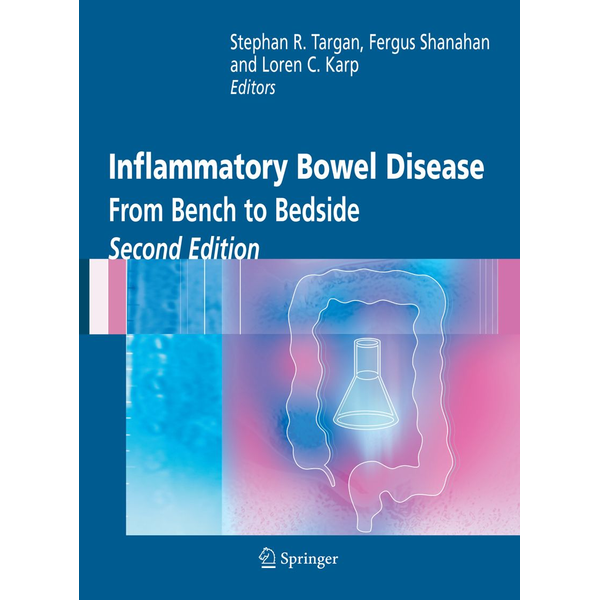 Springer US - Inflammatory Bowel Disease - From Bench to Bedside