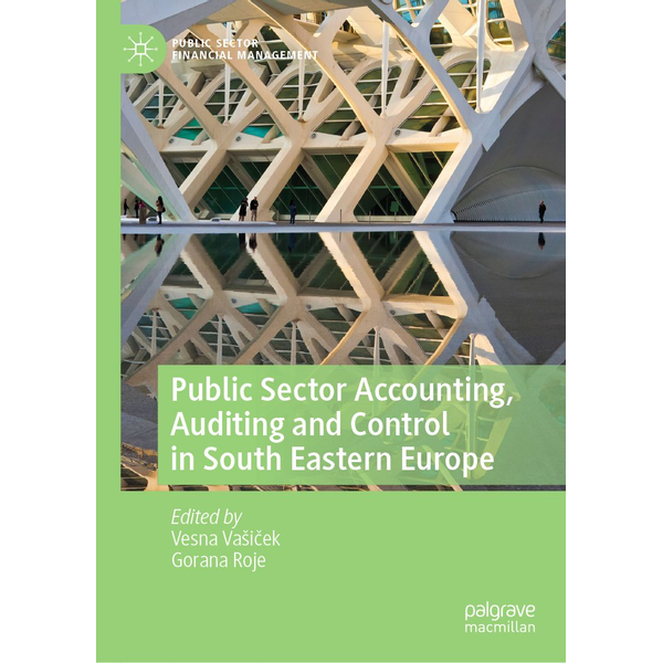 Springer International Publishing - Public Sector Accounting, Auditing and Control in South Eastern Europe