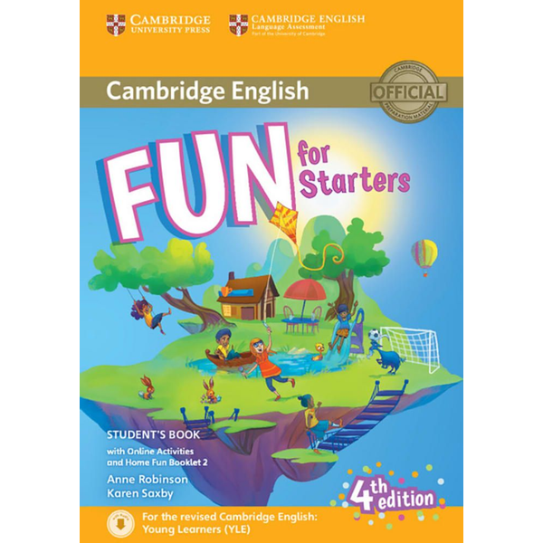 Robinson, Anne - Fun for Starters 4th Edition - Student's Book with Home Fun Booklet and online activities