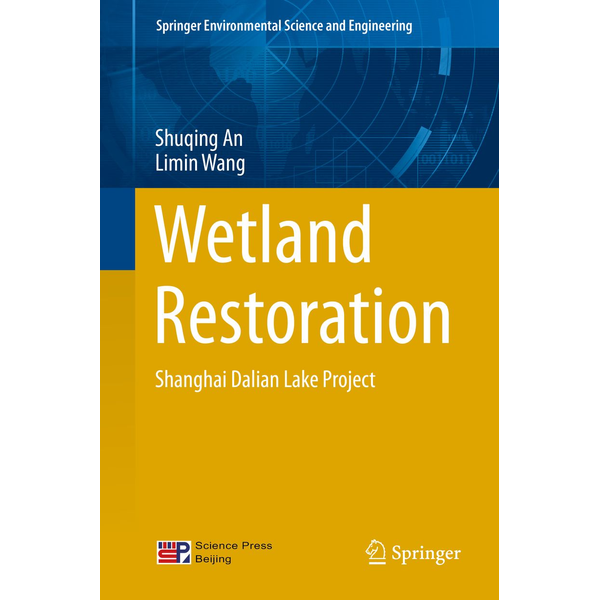 Shuqing An - Wetland Restoration - Shanghai Dalian Lake Project