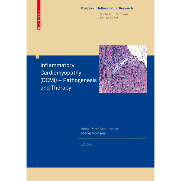 Springer Basel - Inflammatory Cardiomyopathy (DCMi) - Pathogenesis and Therapy