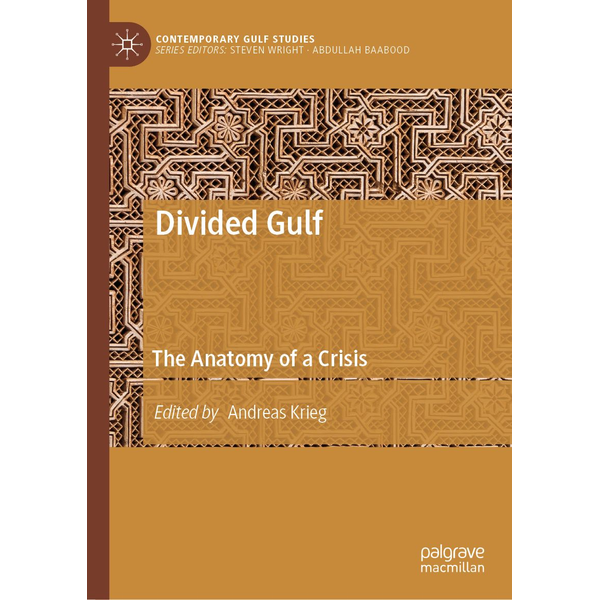 Springer Singapore - Divided Gulf - The Anatomy of a Crisis