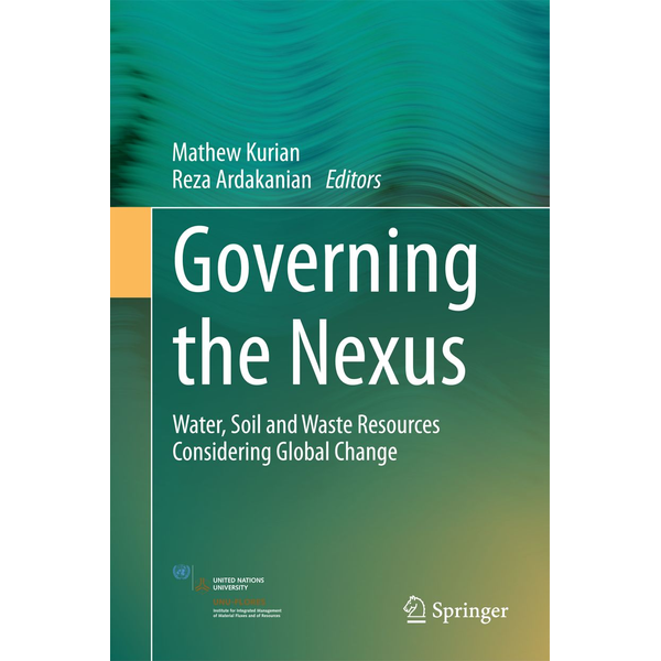 Springer International Publishing - Governing the Nexus - Water, Soil and Waste Resources Considering Global Change