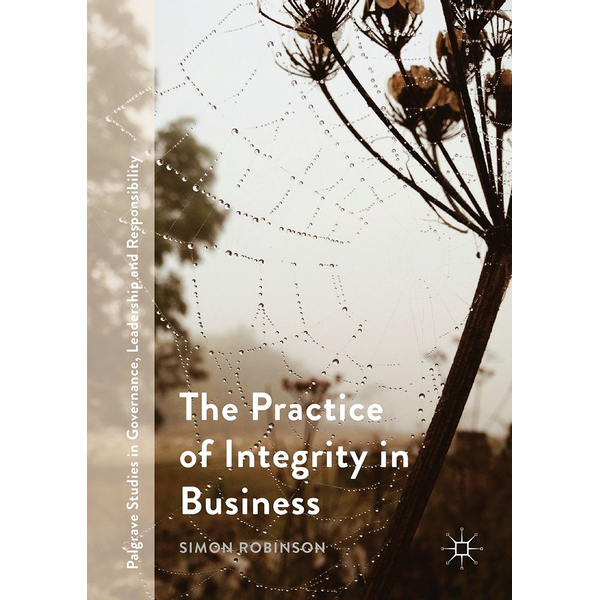Simon Robinson - The Practice of Integrity in Business