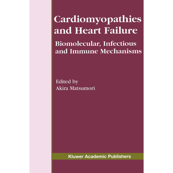 Springer US - Cardiomyopathies and Heart Failure - Biomolecular, Infectious and Immune Mechanisms