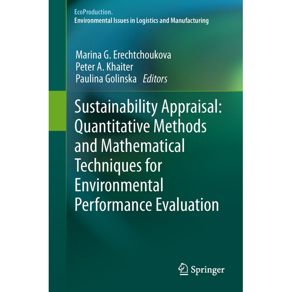 Springer Berlin - Sustainability Appraisal: Quantitative Methods and Mathematical Techniques for Environmental Performance Evaluation