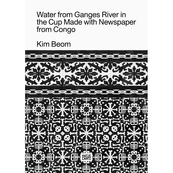 Beom, Kim - Kim Beom - Water from Ganges River in the Cup Made with Newspaper from Congo
