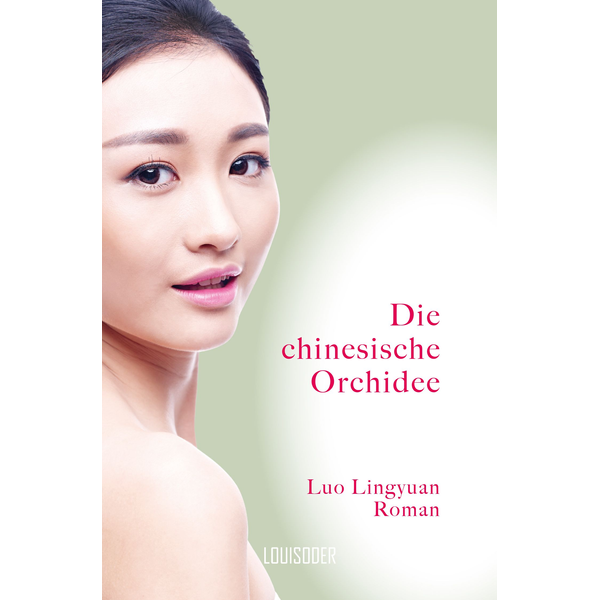 Lingyuan Luo - Die chinesische Orchidee