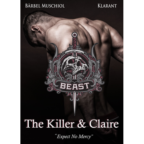 Bärbel Muschiol - Beast. The Killer and Claire