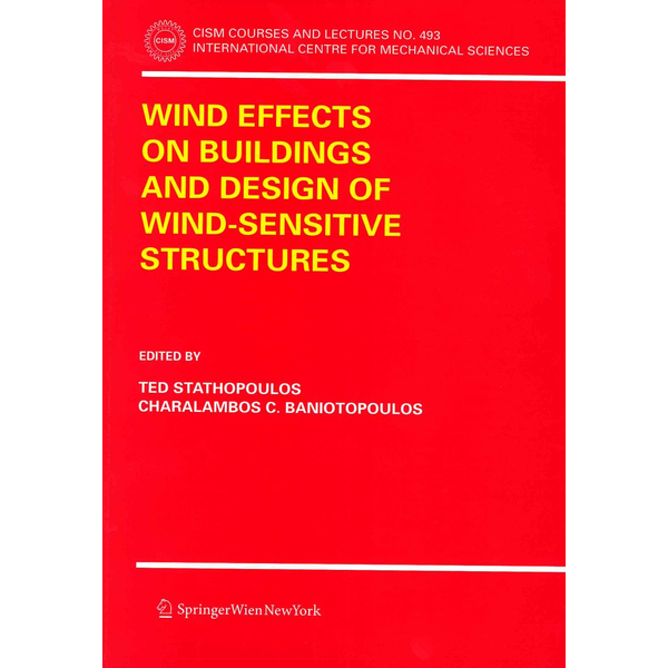Springer Wien - Wind Effects on Buildings and Design of Wind-Sensitive Structures