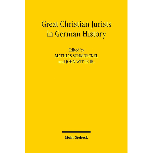 Mohr Siebeck - Great Christian Jurists in German History