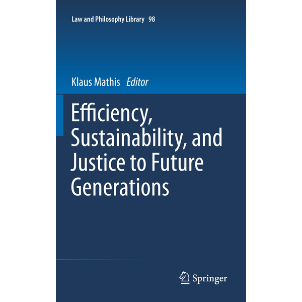 Springer Netherland - Efficiency, Sustainability, and Justice to Future Generations