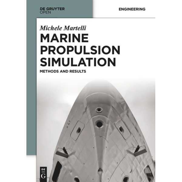 Michele Martelli - Marine Propulsion Simulation - Methods and Results