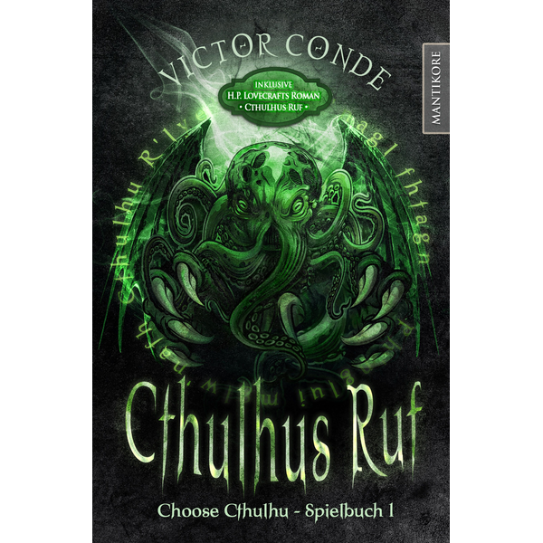 Victor Conde - Choose Cthulhu 1 - Cthulhus Ruf - Ein Horror Spielbuch inklusive H.P. Lovecrafts Roman Cthulhus Ruf