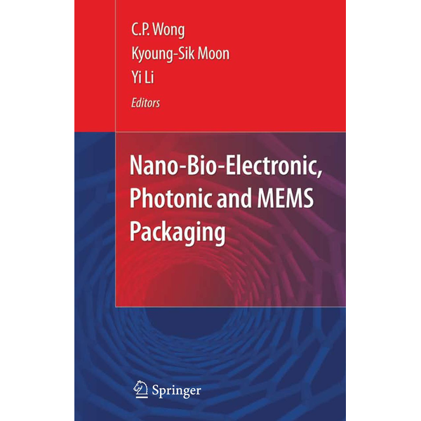 Springer US - Nano-Bio- Electronic, Photonic and MEMS Packaging