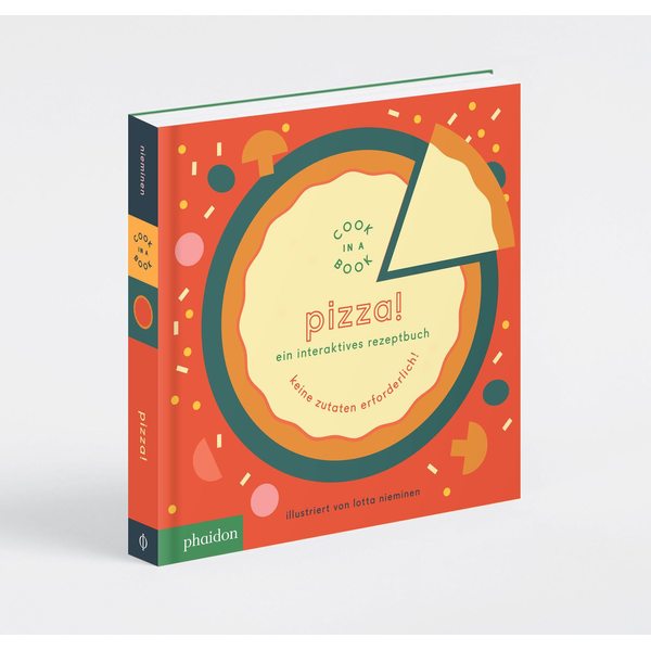 Lotta Nieminen - Pizza! - Cook in a Book