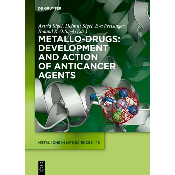 De Gruyter - Metallo-Drugs: Development and Action of Anticancer Agents