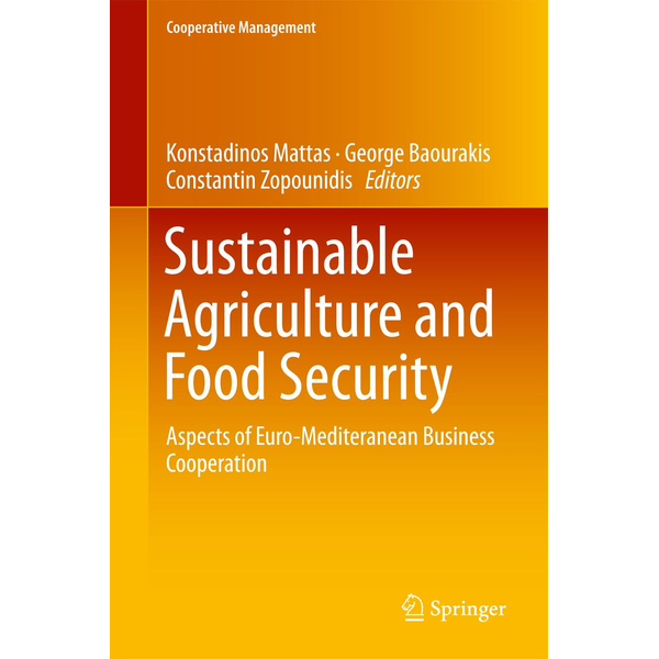 Springer International Publishing - Sustainable Agriculture and Food Security - Aspects of Euro-Mediteranean Business Cooperation