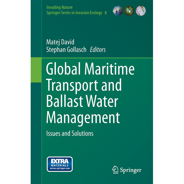 Springer Netherland - Global Maritime Transport and Ballast Water Management - Issues and Solutions