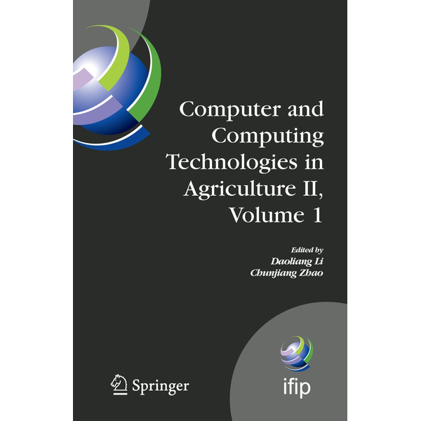 Springer US - Computer and Computing Technologies in Agriculture II, Volume 1 - The Second IFIP International Conference on Computer and Computing Technologies in Agriculture (CCTA2008), October 18-20, 2008, Beijing, China