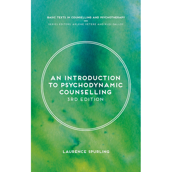 Laurence Spurling - An Introduction to Psychodynamic Counselling
