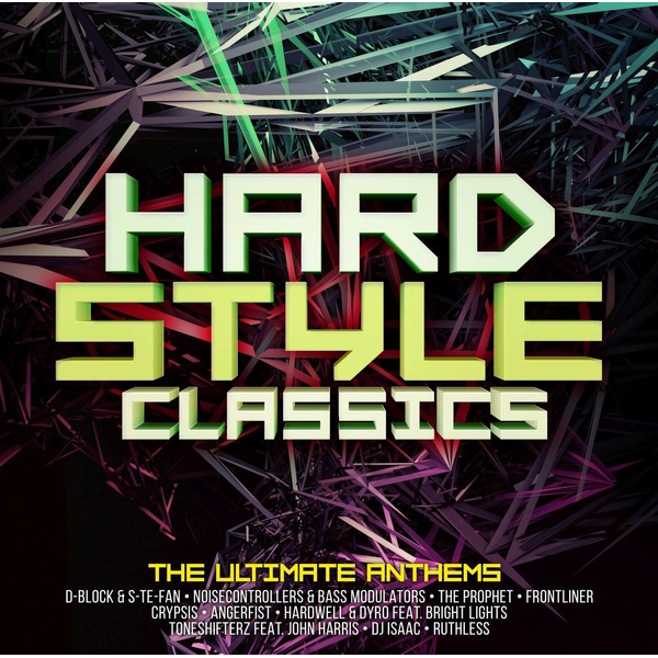 Various - Hardstyle Classics-Ultimate Anthems