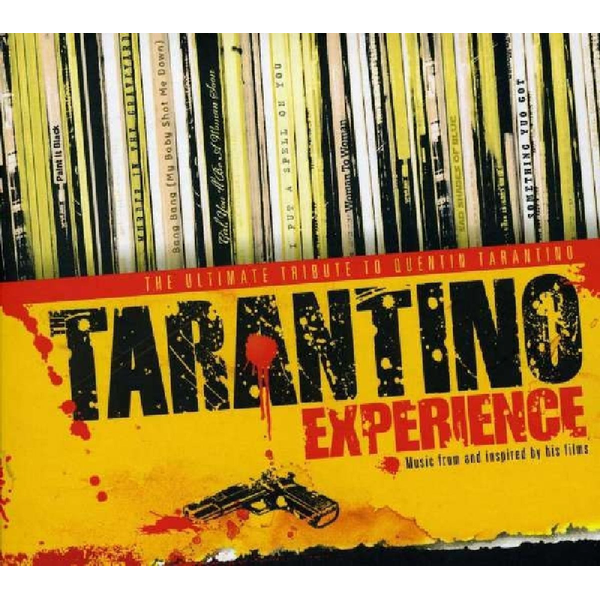 Various - Tarantino Experience: The Ultimate Tribute to Quentin Tarantino