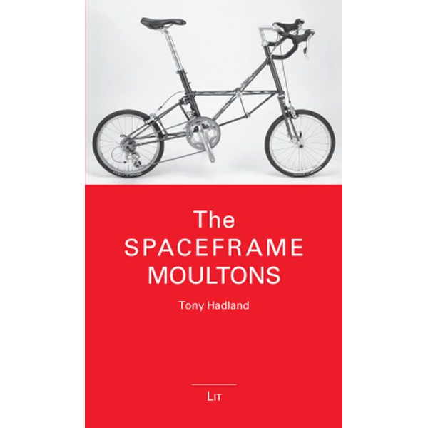 Tony Hadland - The Spaceframe Moultons