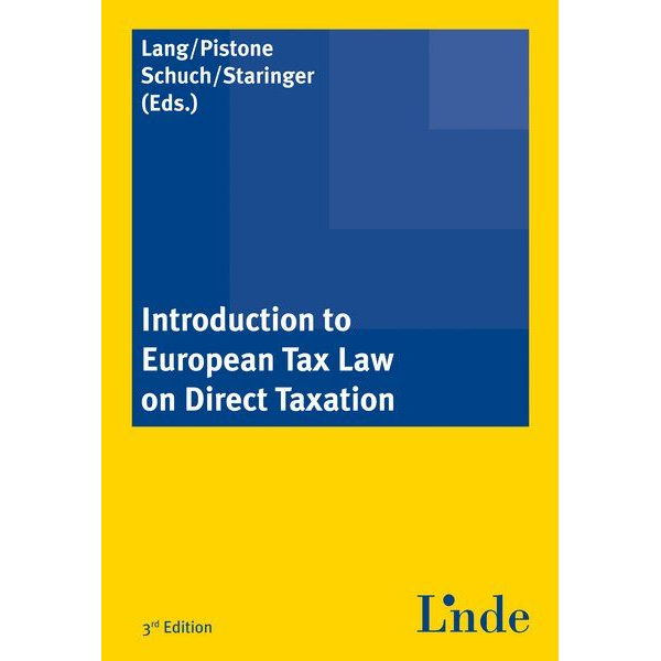 Linde Verlag Ges.m.b.H. - Introduction to European Tax Law on Direct Taxation